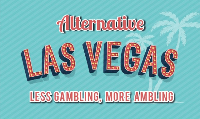 An Alternative Guide to Las Vegas