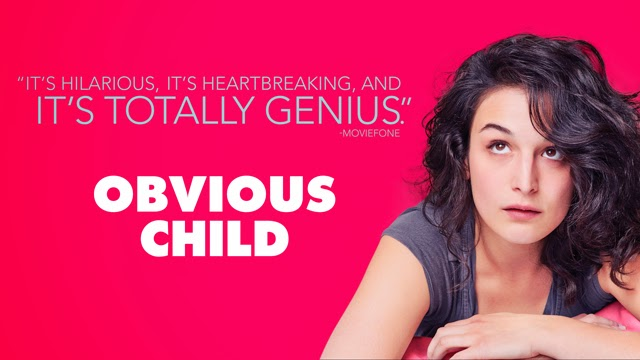 Watch Obvious Child 2014 Movie