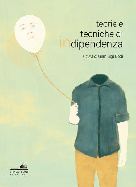 Teorie e tecniche di INdipendenza
