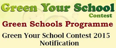 Green Your School Contest 2015,Green School Programme