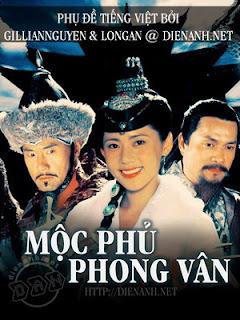 Mộc Phủ Phong Vân - Moc Phu Phong Van