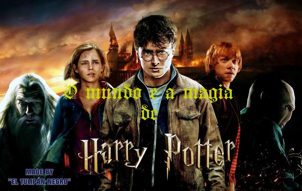 O mundo e a magia de Harry Potter