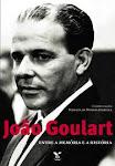 capa do livro João Goulart: Entre a Memória e a História, de Marieta De Moraes Ferreira