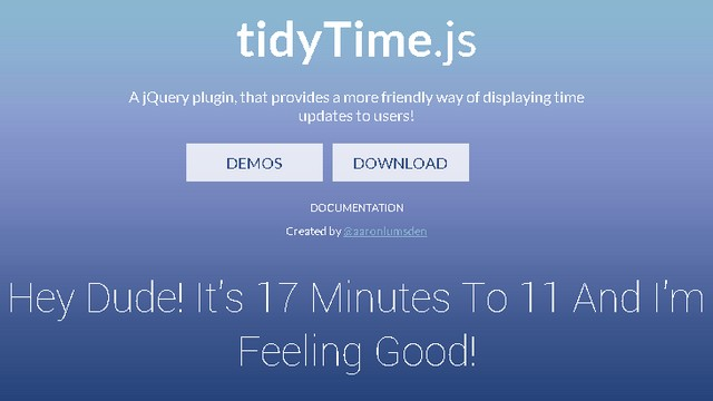tidyTime.js: A jQuery plugin that changes regular time into human friendly dialogue