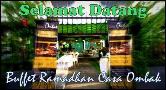 selamat datang ke buffet ramadhan casa ombak