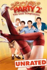Watch Bachelor Party 2: The Last Temptation 2008 Megavideo Movie Online