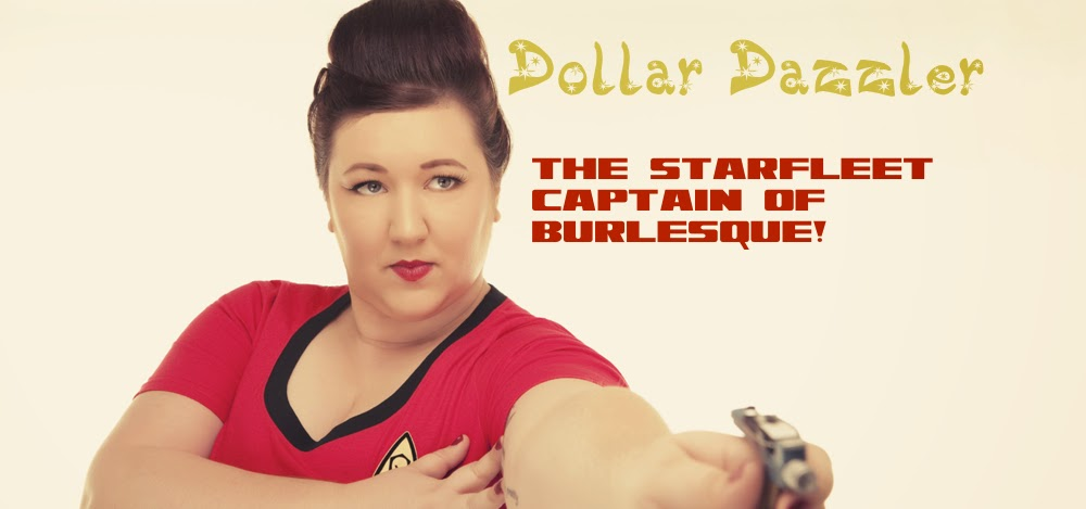 Dollar Dazzler! The Starfleet Captain of Burlesque!