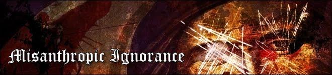 Misanthropic & Ignorant