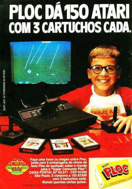 Propaganda do chiclete Ploc. Sorteio de 150 Ataris em 1984.