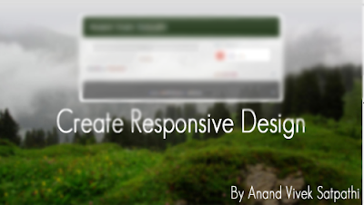 Responsive Design By Anand Vivek Satpathi