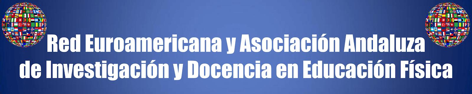 Red Euroamericana y Asociación Andaluza de Investigación y Docencia en Educación Física