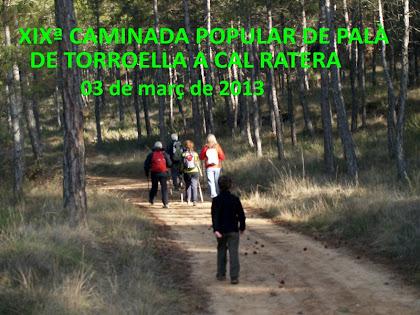 19ª Caminada Popular de Palà de Torroella a Cal Ratera 2013