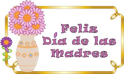 imagen feliz dia de las madres mexico - 10 mayo 17