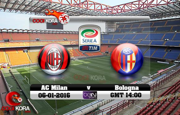 مشاهدة مباراة ميلان وبولونيا اليوم 6-1-2016 في الدوري الإيطالي