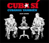 CUBA SÍ, cubanos también