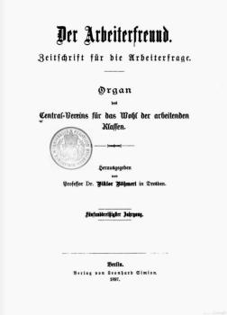 Der Arbeiterfreund. Jahrgang 1897