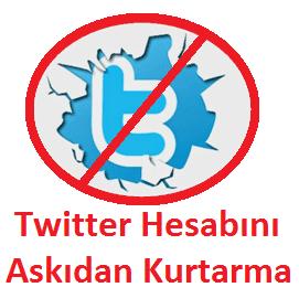 Twitter Hesabını Askıdan Kurtarma