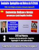 DVD SEMINÁRIO APOLOGÉTICO EM DEFESA DA FÉ CRISTÃ