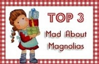 TOP 3 - Mad About Magnolias