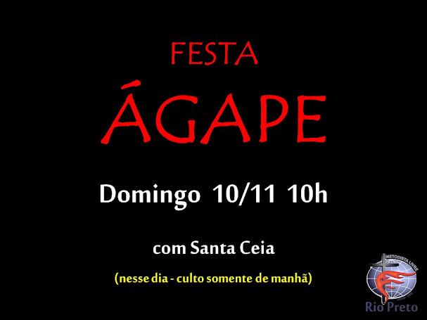 Festa Agape 10/11 10h manhã