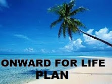 ONWARD FOR LIFE PLAN