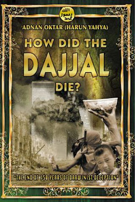 How did the Dajjal Die? by Harun Yahya