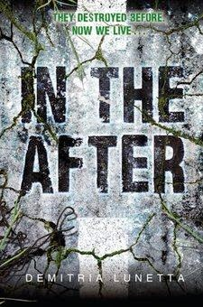 bookcover of IN THE AFTER  by Demitria Lunetta
