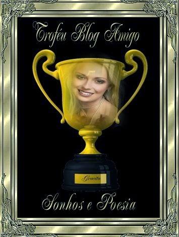 Troféu recebido da amiga Gracita.