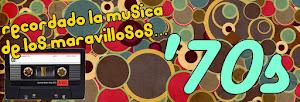 Recordando la Música de los '70s