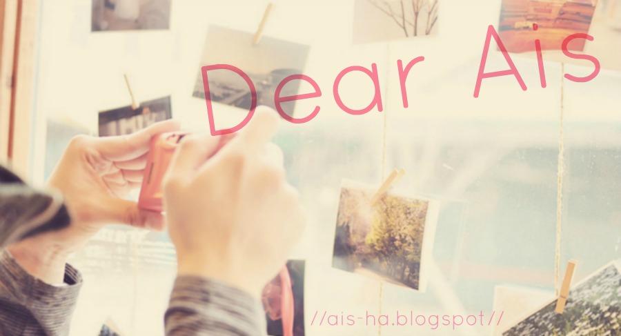 -Dear Ais-