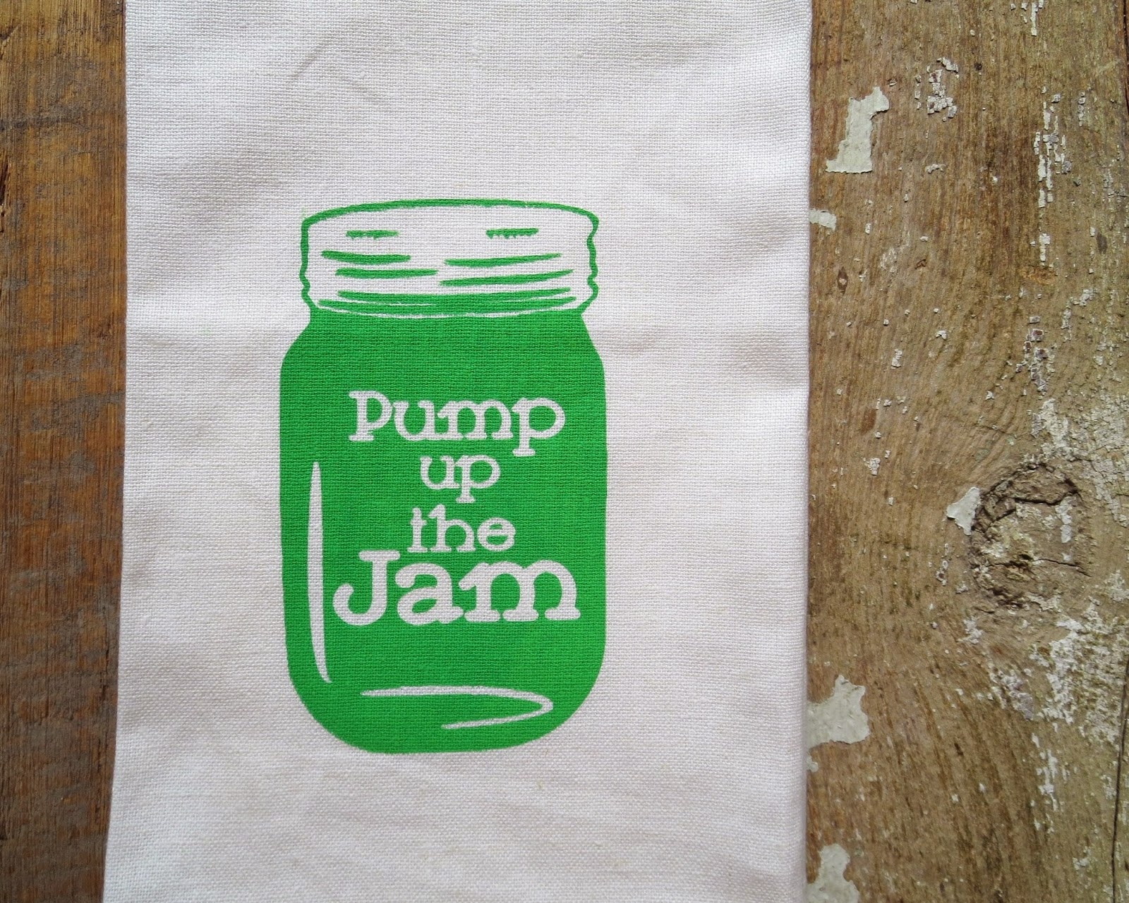 https://www.etsy.com/listing/208859319/pump-up-the-jam-green-mason-canning-jar