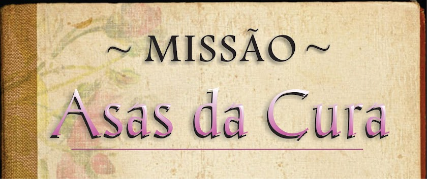 MINISTÉRIO ASAS DA CURA