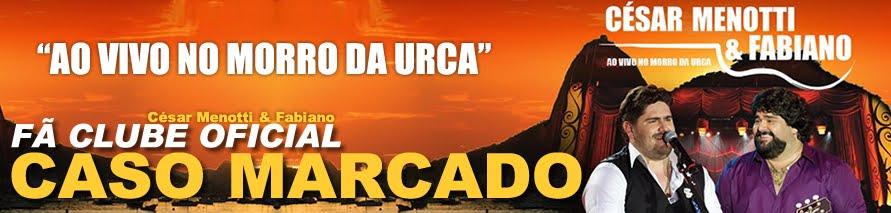 Fã Clube Oficial CMF #CASO MARCADO#