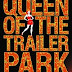 Queen of the Trailer Park by Alice Quinn