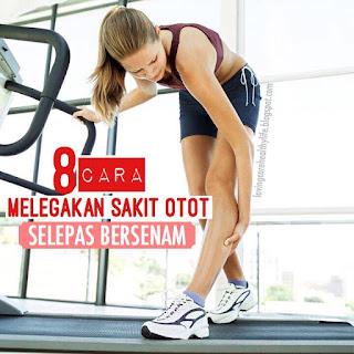 8 Cara Melegakan Sakit Otot (Muscle Pain) Selepas Bersenam