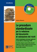 Le procedure standardizzate per la redazione del documento di valutazione dei rischi. Con CD-ROM