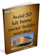 A great ebook to avoid 50 owner builder mistakes when constructing a kit home