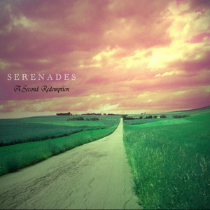 Serenades - A Second Redemption 2011 (Free Mp3 Download-Album-Tracklist-Sample)