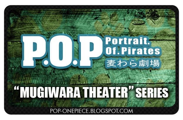 Portrait Of Pirates Mugiwara Theater