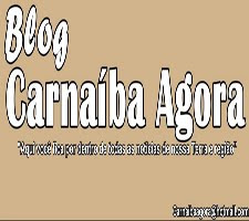 BLOG CARNAIBA AGORA