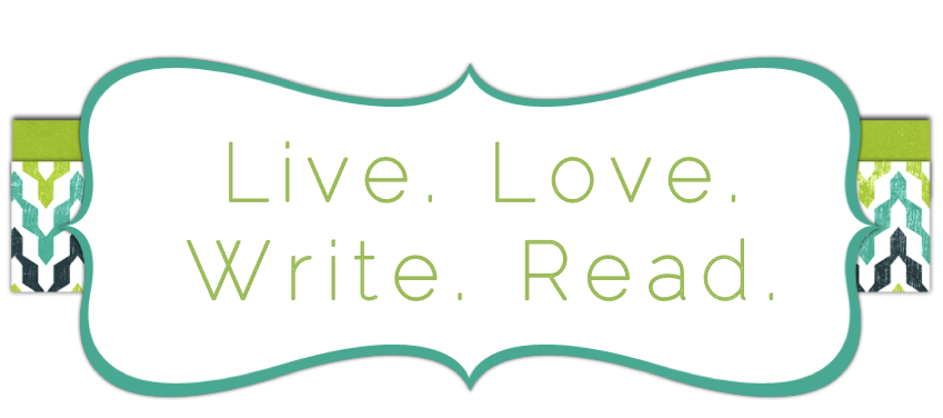 Live. Love. Write. Read.