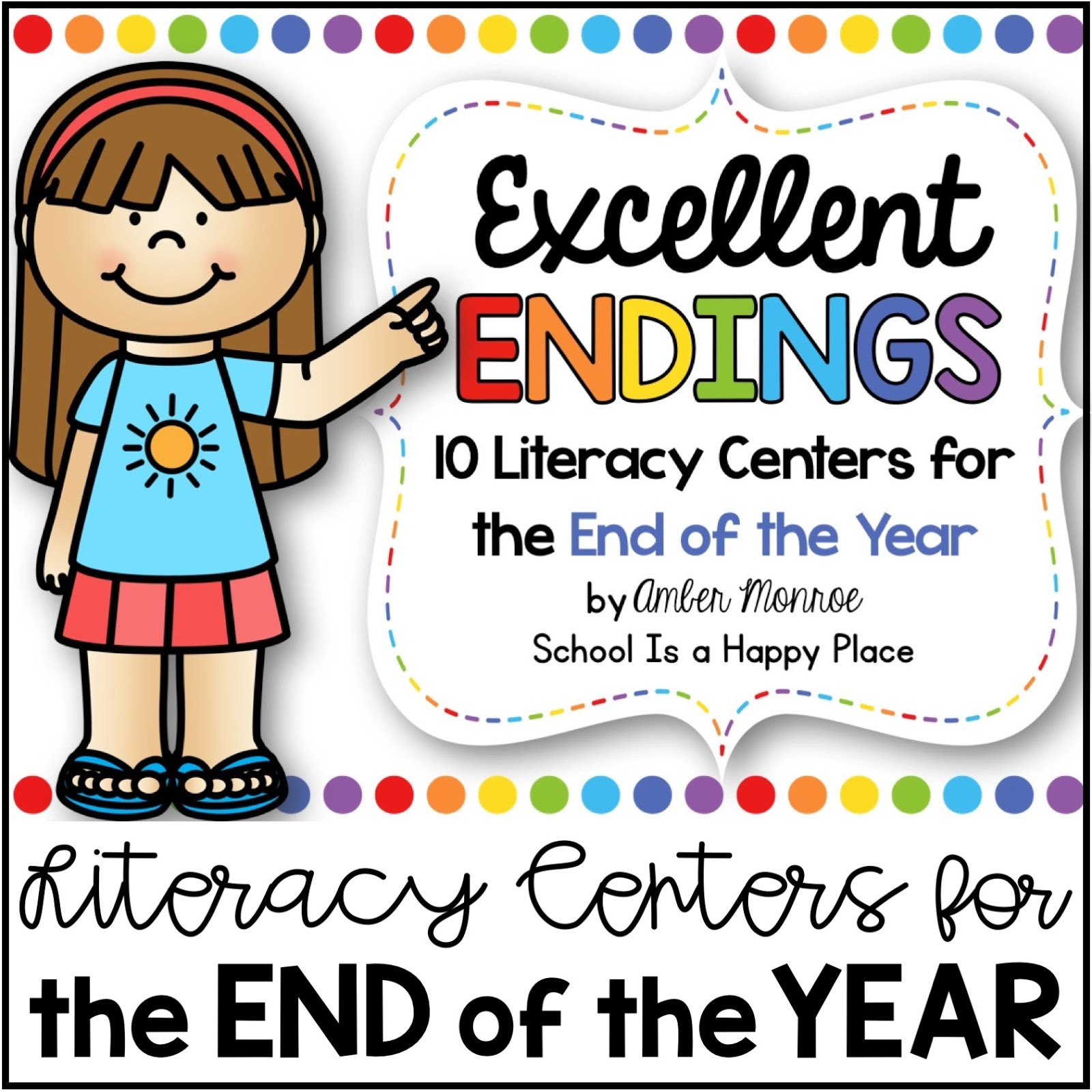 Literacy Centers for the End of the Year