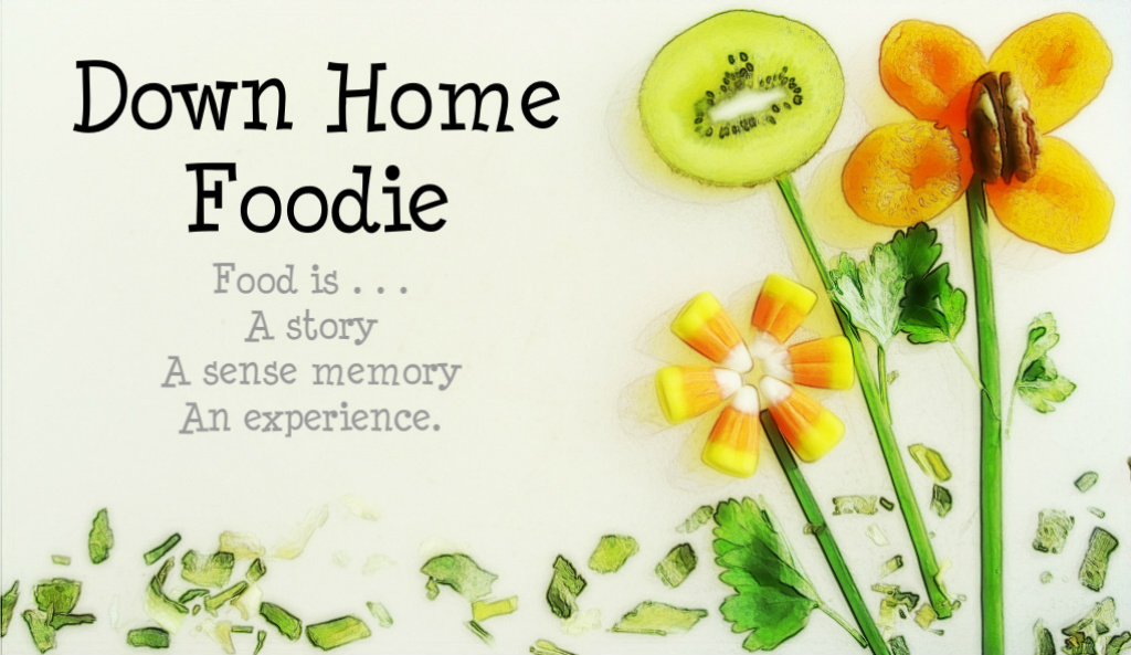 Down Home Foodie