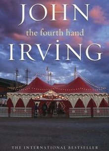 Cover of John Irving - The Fourth Hand (a novel)