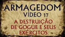 ARMAGEDOM 17: A destruição de GOGUE e seus exércitos