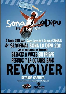 semifinales sona la dipu 2011. canals. Revolver. Perdido y la Octubre Band