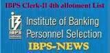 ibps clerk-II 4th allotment list