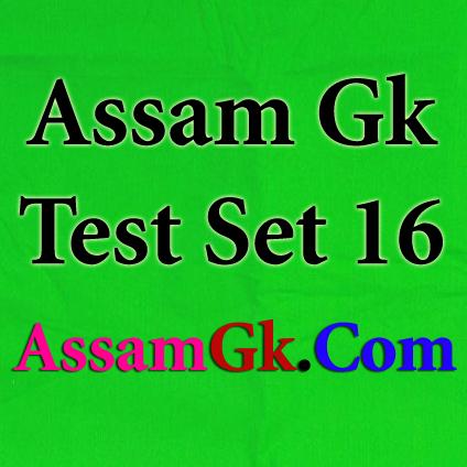 Assam Gk-Test Set 16