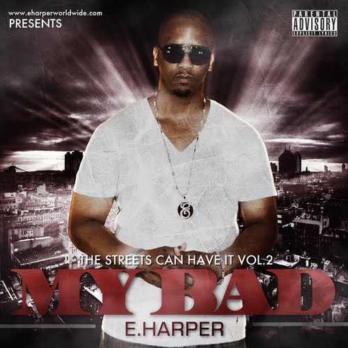 E.HARPER'S MY BAD / HOW TO RHYME PROD. BY RAYDO