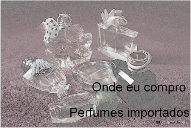DICAS DE ONDE COMPRAR PERFUME IMPORTADO